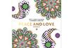 Livre beauté, santé, forme COLORIAGE PEACE AND LOVE Marabout